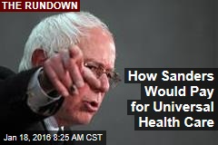 How Sanders Would Pay for Universal Health Care
