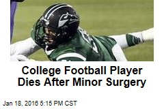 College Football Player Dies After Tonsil Surgery