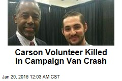 Carson Volunteer Killed in Campaign Van Crash