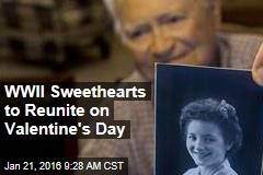 WWII Sweethearts to Reunite on Valentine's Day