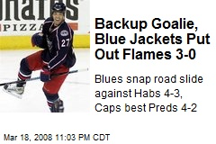 Backup Goalie, Blue Jackets Put Out Flames 3-0