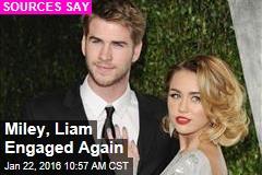 Miley, Liam Engaged Again
