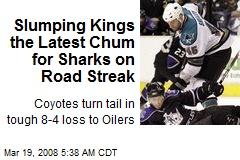 Slumping Kings the Latest Chum for Sharks on Road Streak