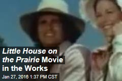 Little House on the Prairie Movie in the Works