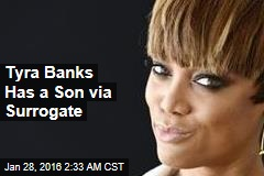 Tyra Banks Has a Son via Surrogate