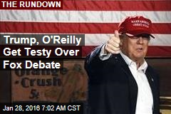 Trump, O'Reilly Get Testy Over Tonight's Debate