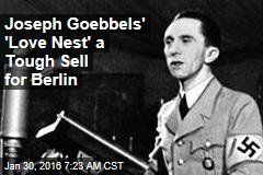 Joseph Goebbels' 'Love Nest' a Tough Sell for Berlin