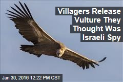 Villagers Release Vulture They Thought Was Israeli Spy