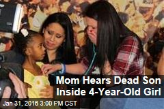 Mom Hears Son's Heart Beat in 4-Year-Old Girl
