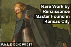 Rare Work by Renaissance Master Found in Kansas City