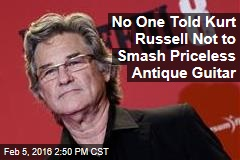No One Told Kurt Russell Not to Smash Priceless Antique Guitar