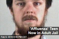 'Affluenza' Teen Now in Adult Jail