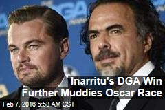 Inarritu's DGA Win Further Muddies Oscar Race