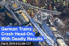 German Trains Crash Head-On, With Deadly Results