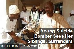 Young Suicide Bomber Sees Her Siblings, Surrenders
