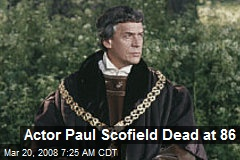 Actor Paul Scofield Dead at 86