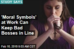 'Moral Symbols' at Work Can Keep Bad Bosses in Line