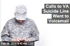 Calls to VA Suicide Line Went to Voicemail