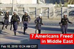 7 Americans Freed in Middle East