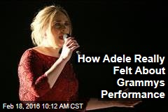 How Adele Really Felt About Grammys Performance