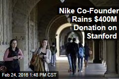 Nike Co-Founder Rains $400M Donation on Stanford