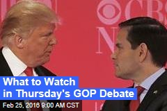 What to Watch in Thursday's GOP Debate