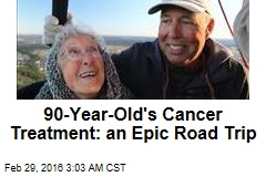 90-Year-Old's Cancer Treatment: an Epic Road Trip