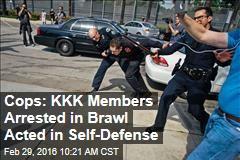 Cops: KKK Members Arrested in Brawl Acted in Self-Defense