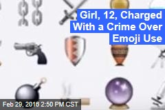 Girl, 12, Charged With a Crime Over Emoji Use