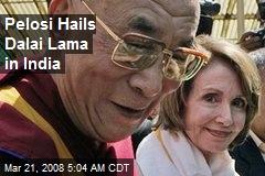 Pelosi Hails Dalai Lama in India