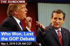 Who Won, Lost the GOP Debate