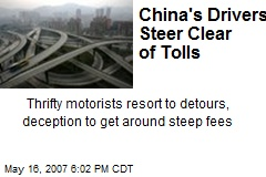 China's Drivers Steer Clear of Tolls