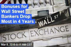 Bonuses for Wall Street Bankers Drop Most in 4 Years