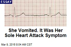 She Vomited. It Was Her Sole Heart Attack Symptom