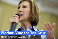 Fiorina: Vote for Ted Cruz