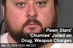 Pawn Stars ' 'Chumlee' Jailed on Drug, Weapon Charges
