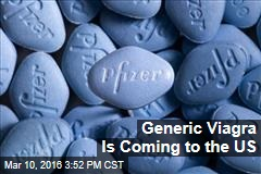 Generic Viagra Is Coming to the US
