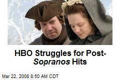 HBO Struggles for Post- Sopranos Hits