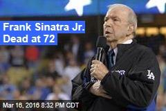 Frank Sinatra Jr Dead at 72