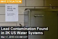 Lead Contamination Found in 2K US Water Systems