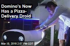 Domino's Now Has a Pizza- Delivery Droid