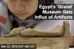 Egypt's 'Grand' Museum Gets Influx of Artifacts