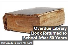 Overdue Library Book Returned to School After 50 Years