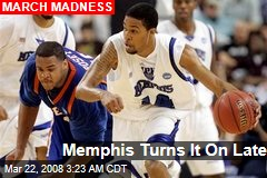 Memphis Turns It On Late