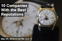 10 Companies With the Best Reputations