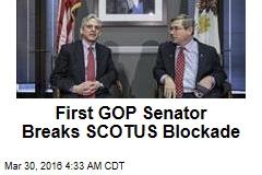 First GOP Senator Breaks SCOTUS Blockade
