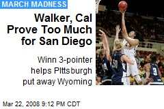 Walker, Cal Prove Too Much for San Diego