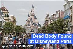 Dead Body Found at Disneyland Paris