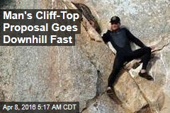 Man's Cliff-Top Proposal Goes Downhill Fast