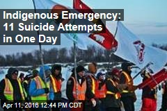 Indigenous Emergency: 11 Suicide Attempts in One Day